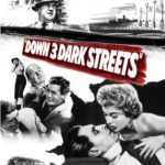 Down 3 Dark Streets